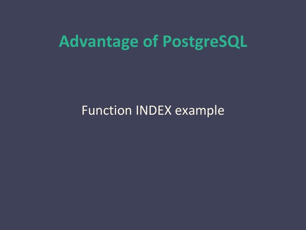 Advantage of PostgreSQL Function INDEX example