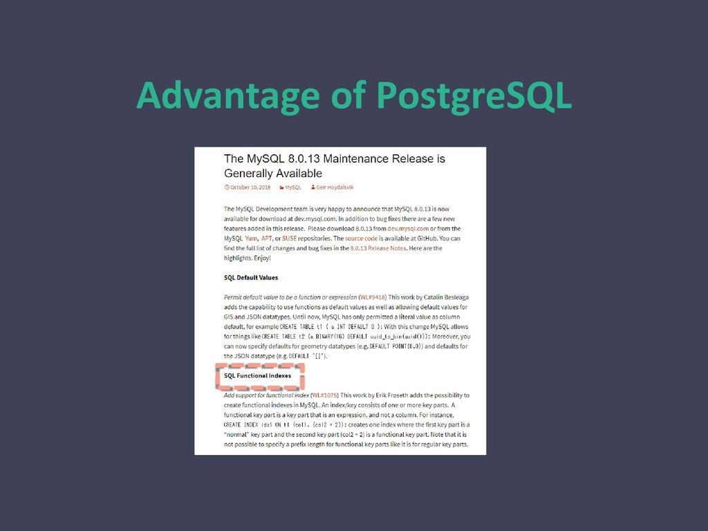 Advantage of PostgreSQL
