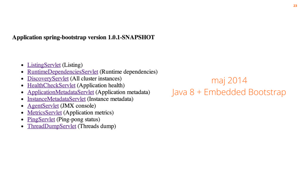 maj 2014 Java 8 + Embedded Bootstrap 23
