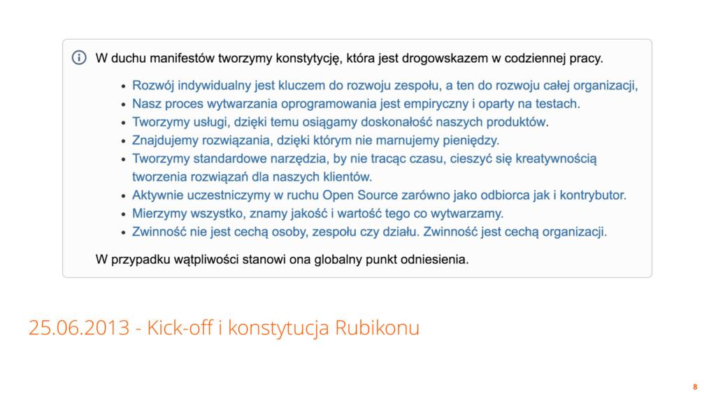 25.06.2013 - Kick-off i konstytucja Rubikonu 8