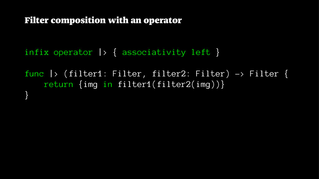 Filter composition with an operator infix opera...