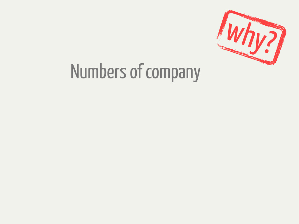 Numbers of company why?