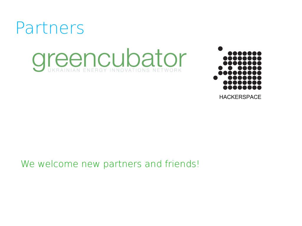 Partners We welcome new partners and friends!