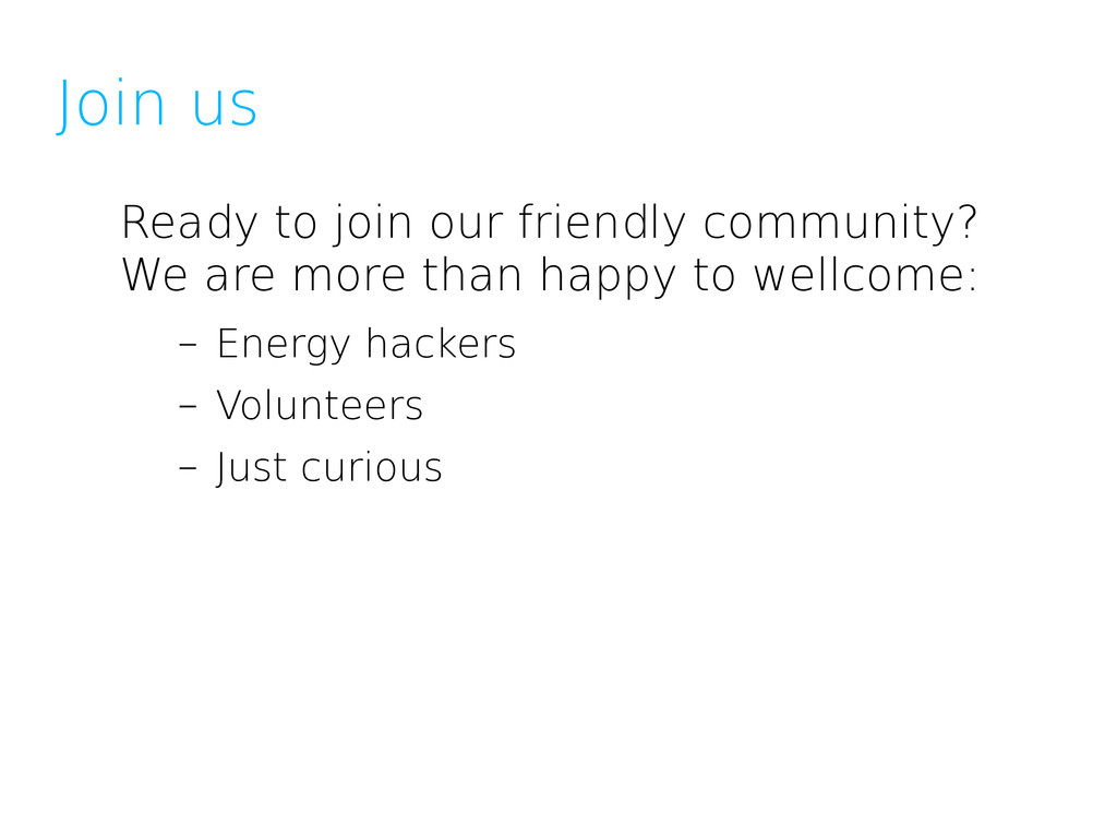 Join us Ready to join our friendly community? W...