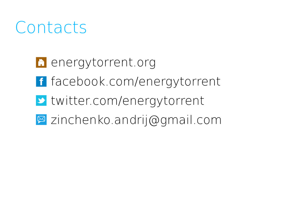 Contacts energytorrent.org facebook.com/energyt...