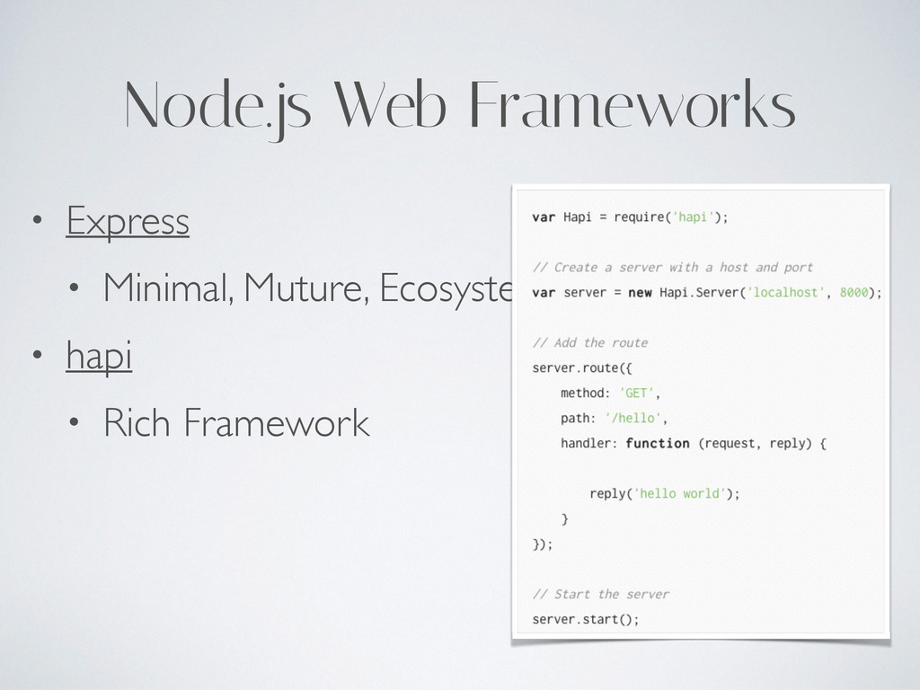 Node.js Web Frameworks • Express  • Minimal, ...