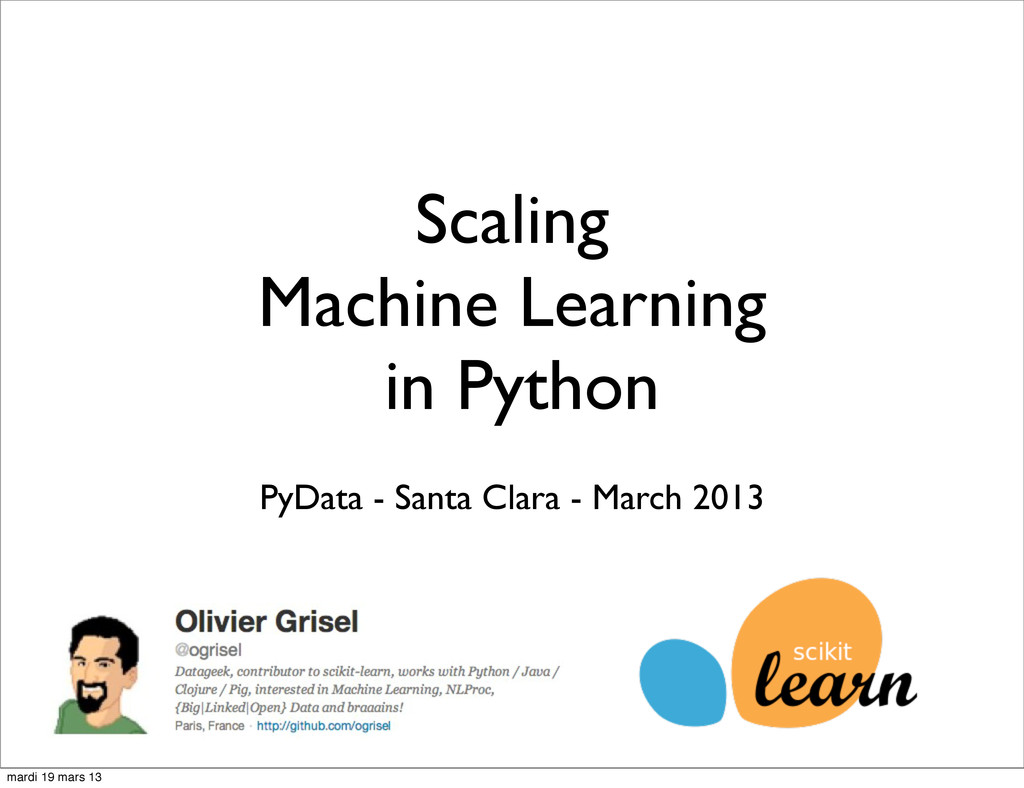 Scaling Machine Learning in Python PyData - San...