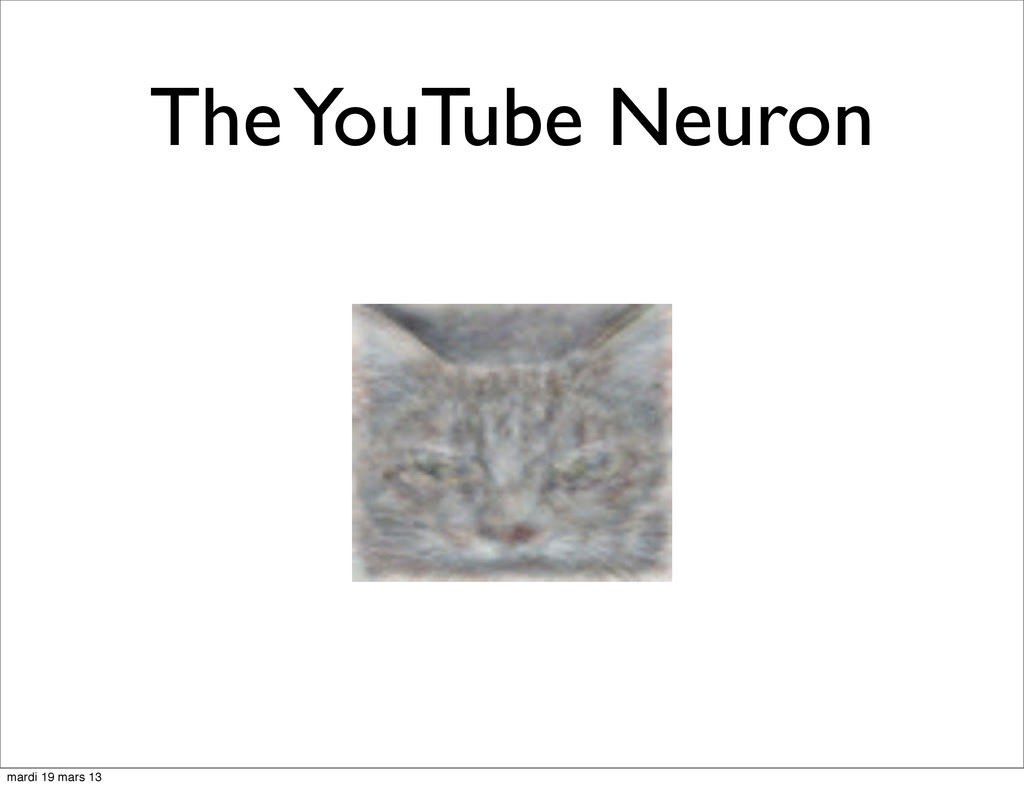 The YouTube Neuron mardi 19 mars 13