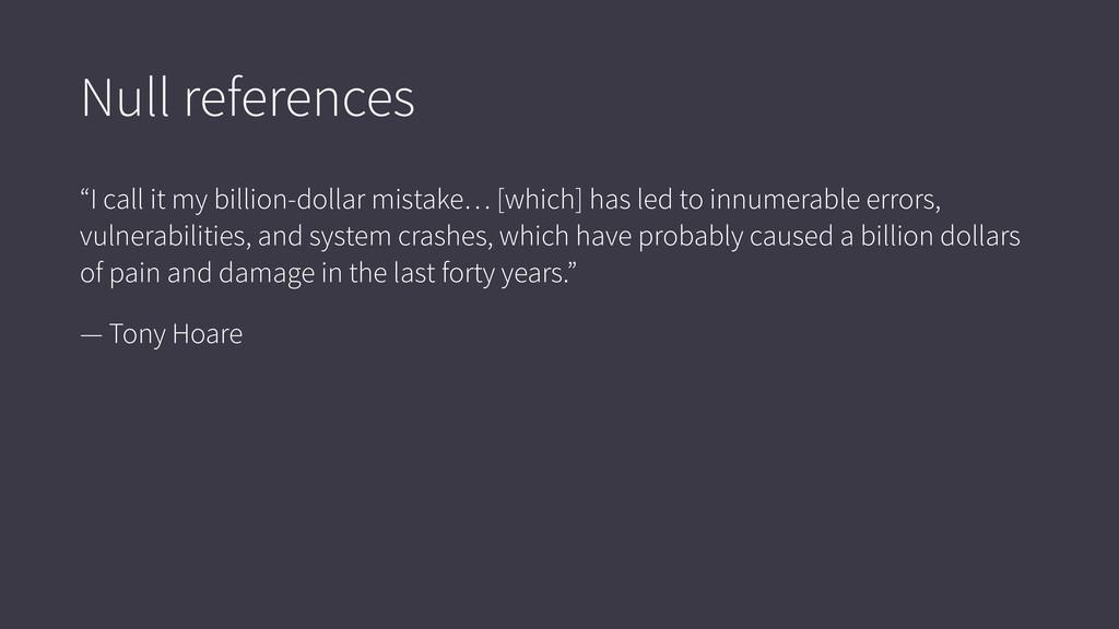 "Null references ""I call it my billion-dollar mi..."