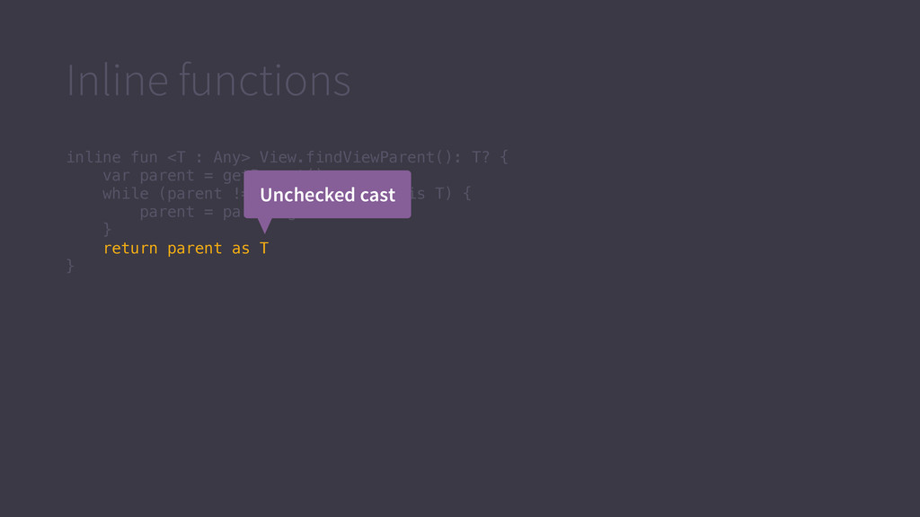 Inline functions inline fun <T : Any> View.find...