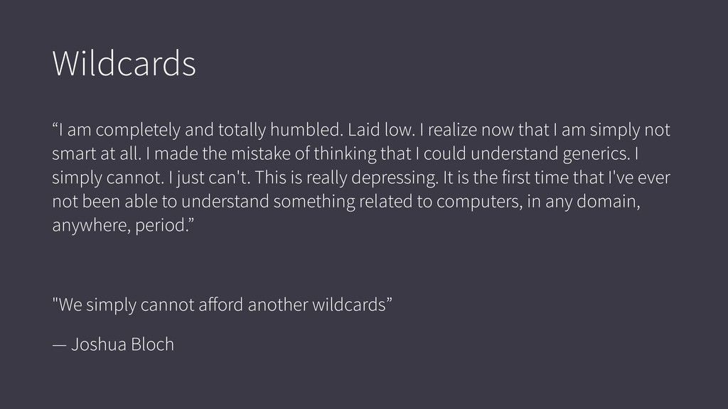 """Wildcards """"I am completely and totally humbled...."""