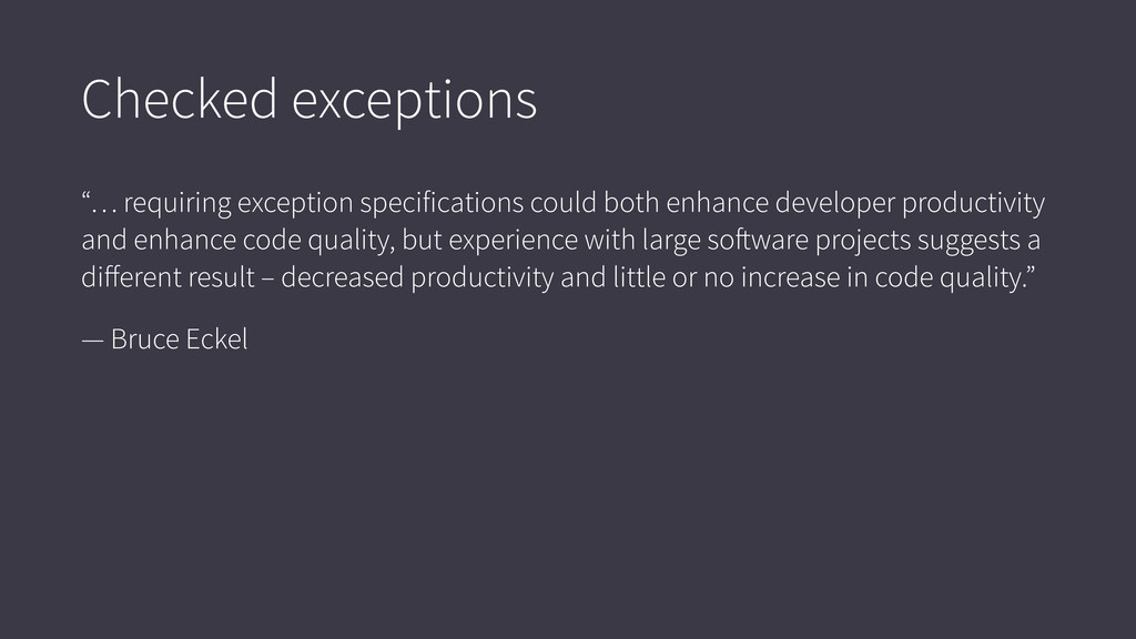 """Checked exceptions """"… requiring exception speci..."""