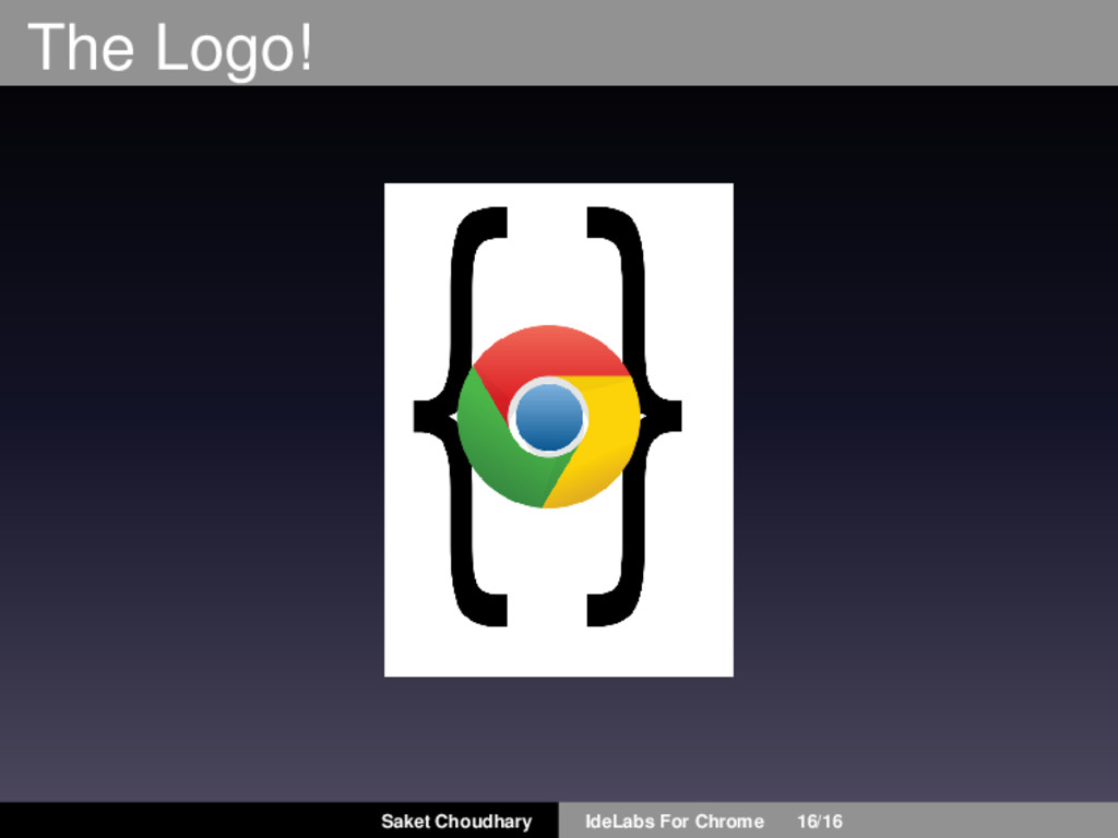 The Logo! Saket Choudhary IdeLabs For Chrome 16...