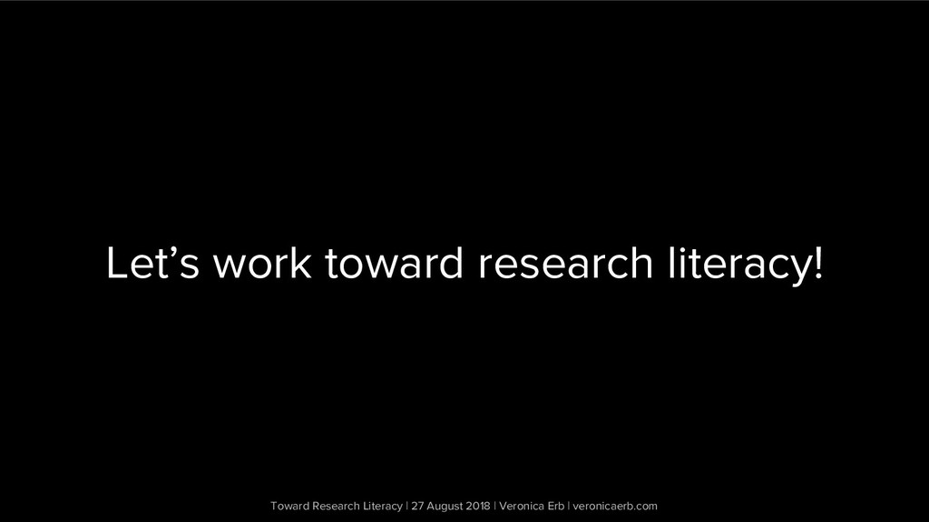 Toward Research Literacy | 27 August 2018 | Ver...