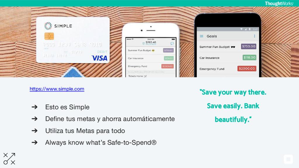https://www.simple.com ➔ Esto es Simple ➔ Defin...