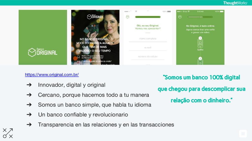 https://www.original.com.br/ ➔ Innovador, digit...