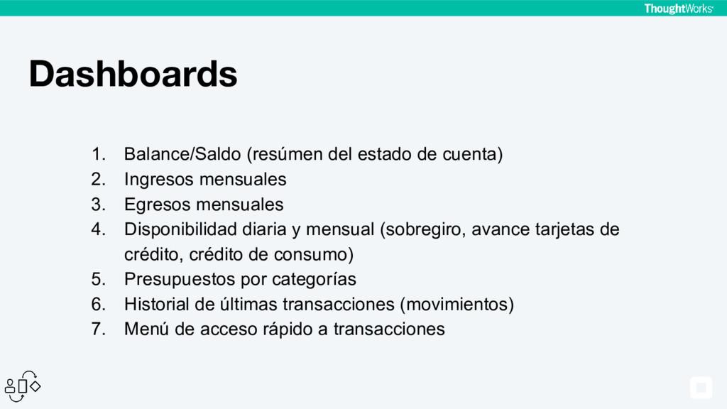 Dashboards 1. Balance/Saldo (resúmen del estado...
