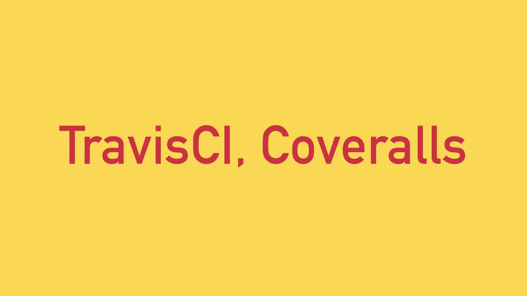 TravisCI, Coveralls