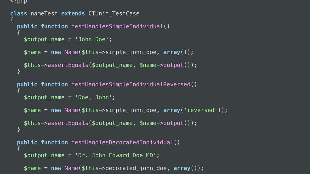 <?php ! class nameTest extends CIUnit_TestCase ...