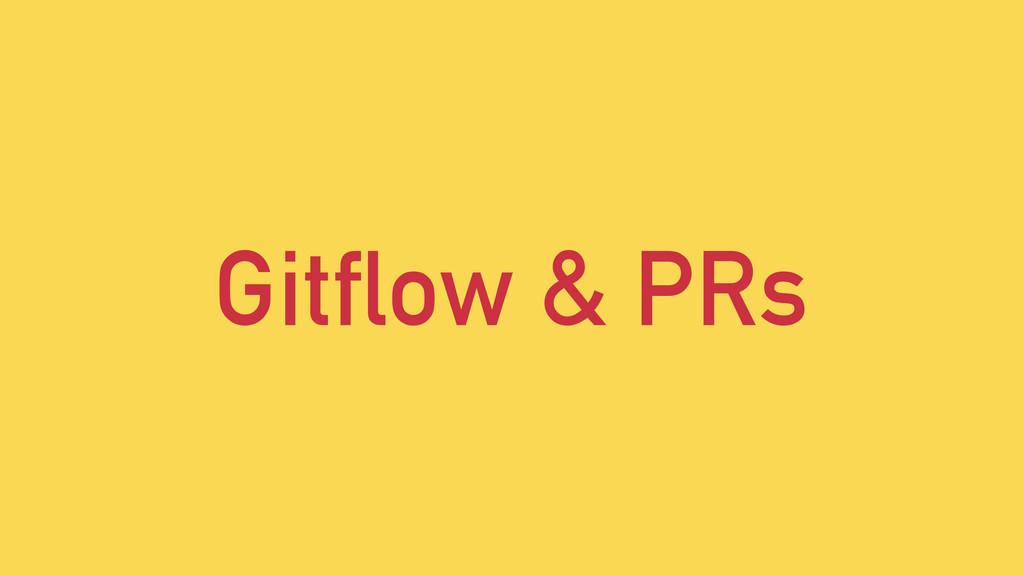 Gitflow & PRs