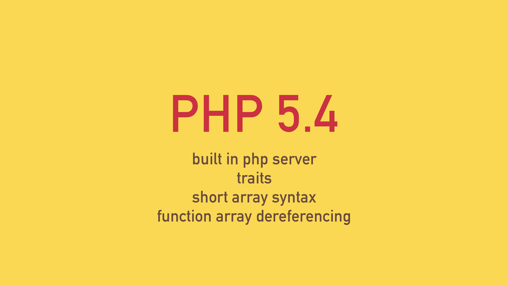 PHP 5.4 built in php server traits short array ...