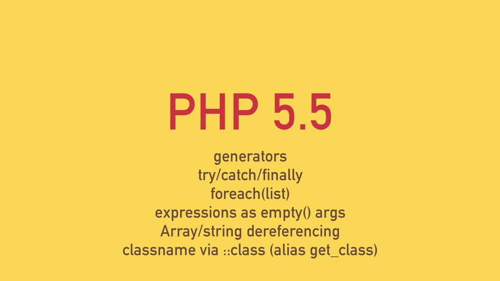 PHP 5.5 generators try/catch/finally foreach(li...