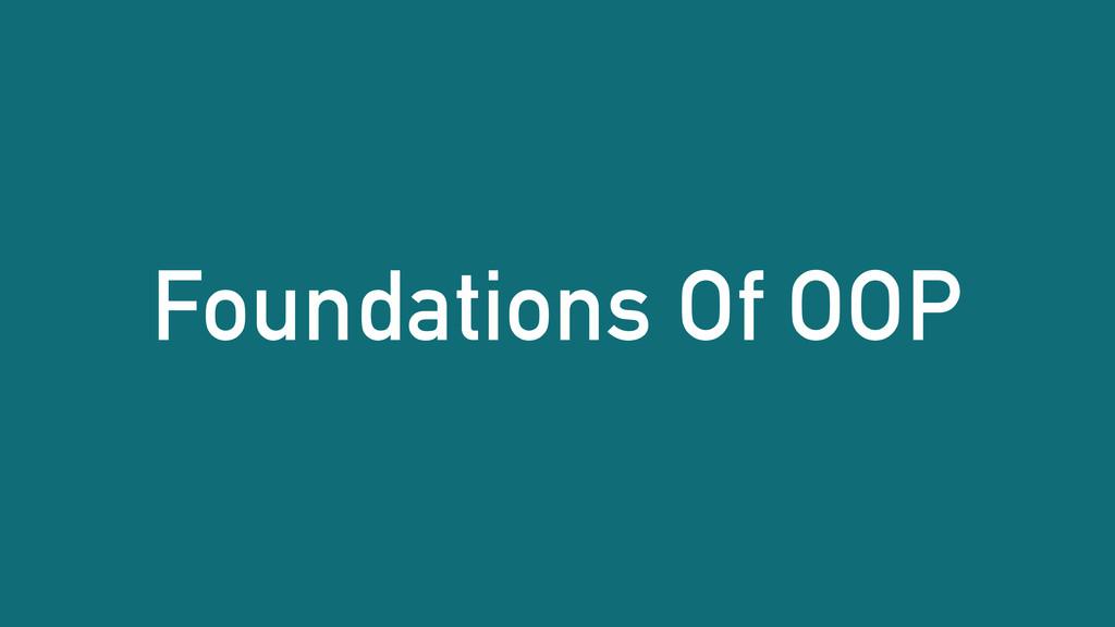 Foundations Of OOP