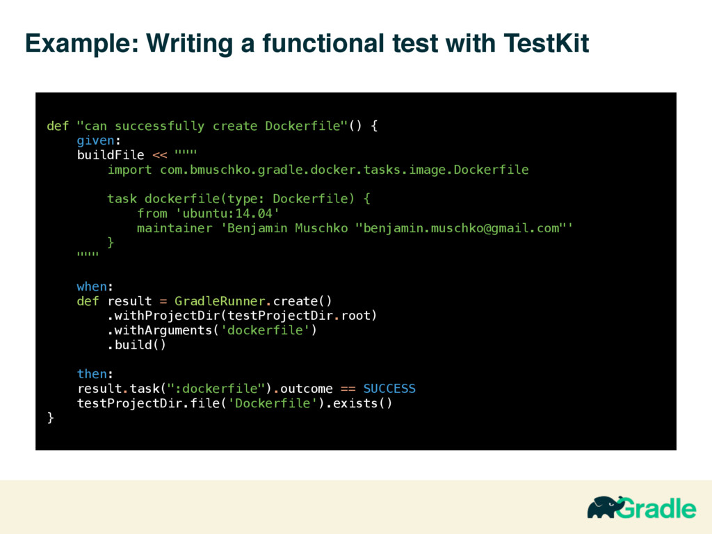 Example: Writing a functional test with TestKit...