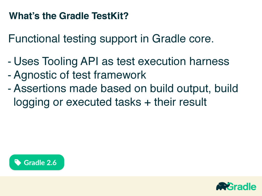 What's the Gradle TestKit? - Uses Tooling API a...
