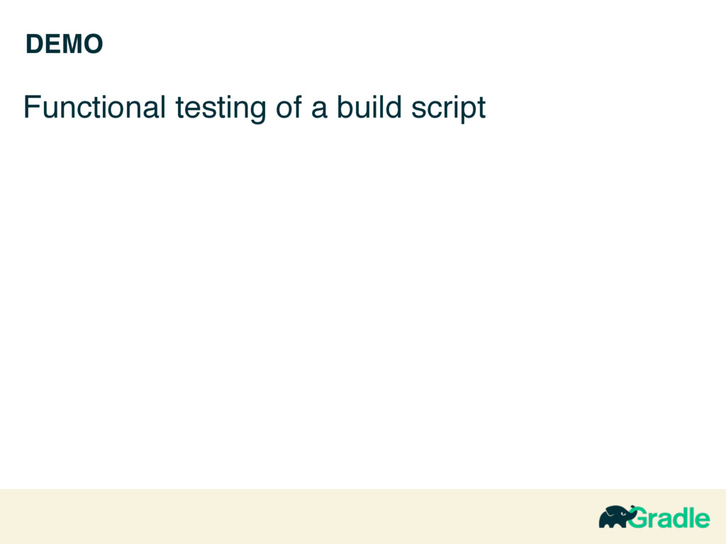DEMO Functional testing of a build script