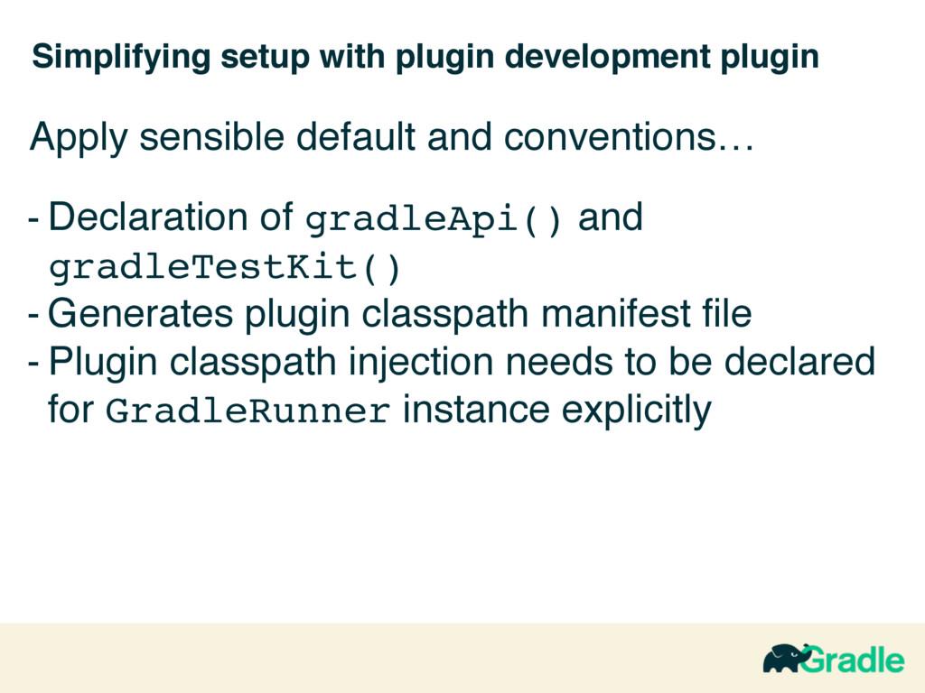 Simplifying setup with plugin development plugi...