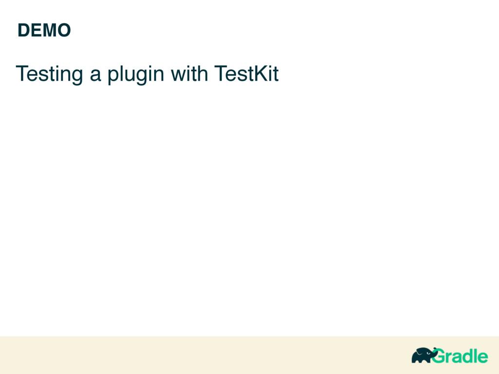 DEMO Testing a plugin with TestKit