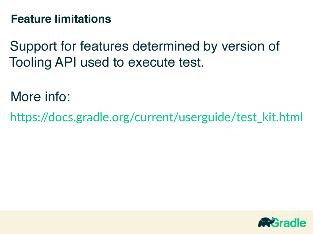 Feature limitations Support for features determ...