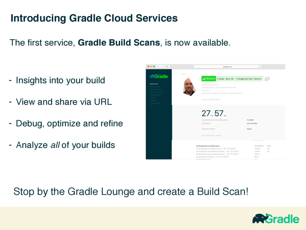 Introducing Gradle Cloud Services - Insights in...
