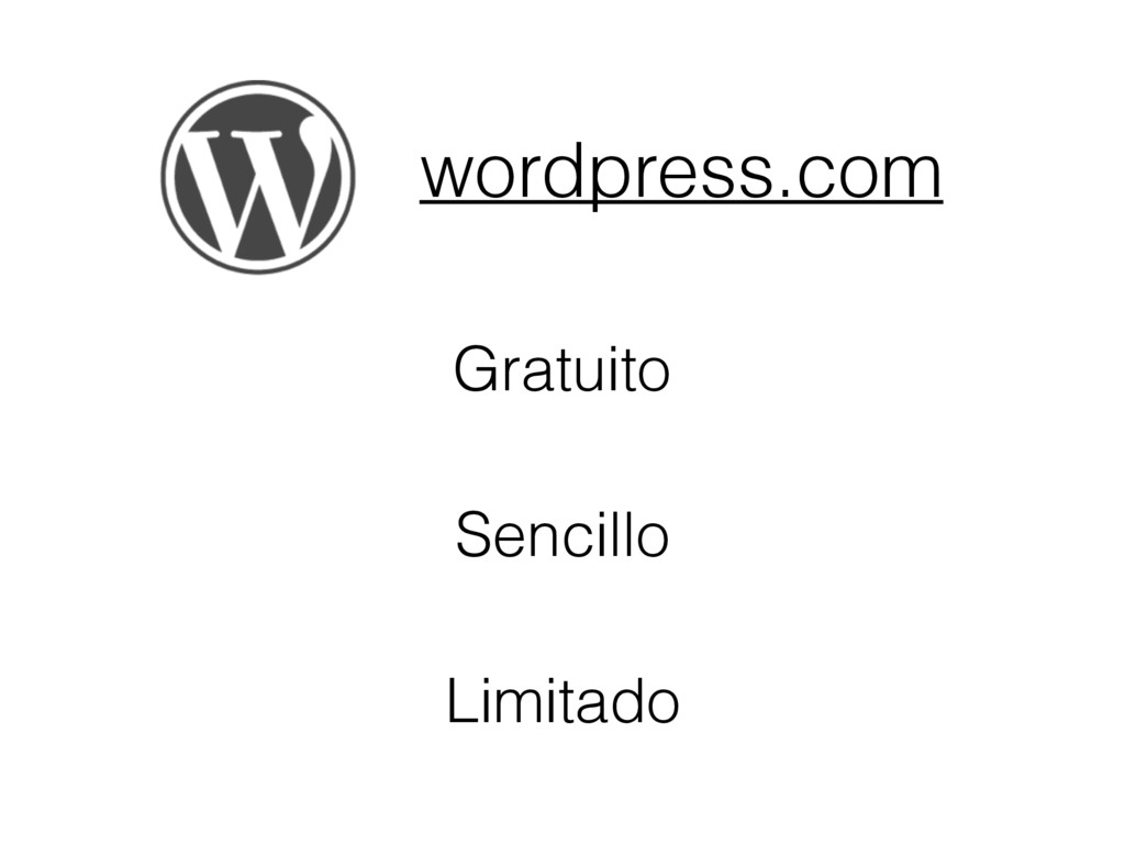 wordpress.com Gratuito Sencillo Limitado