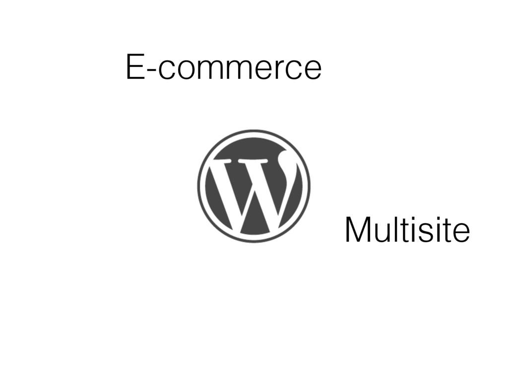 E-commerce Multisite
