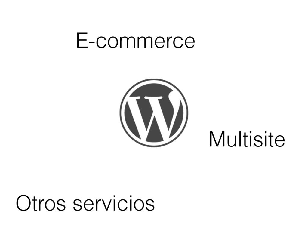 E-commerce Otros servicios Multisite