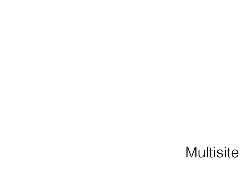 Multisite