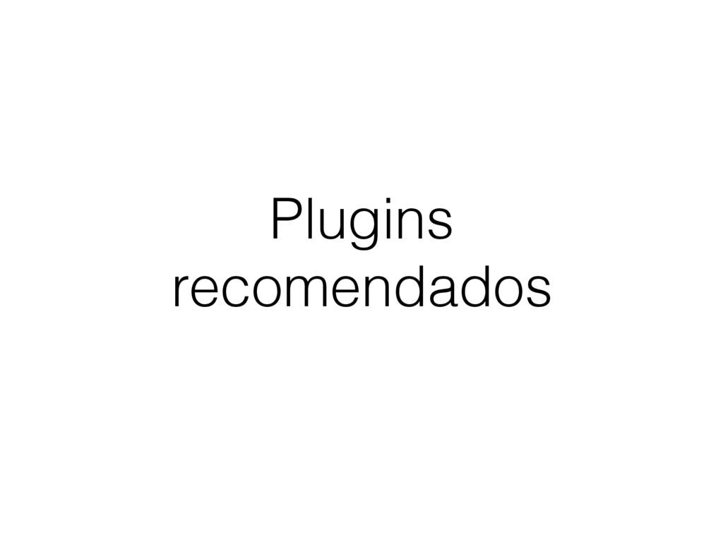 Plugins recomendados