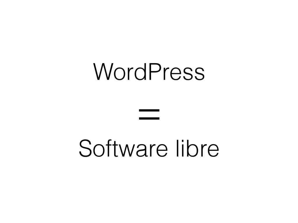 WordPress = Software libre