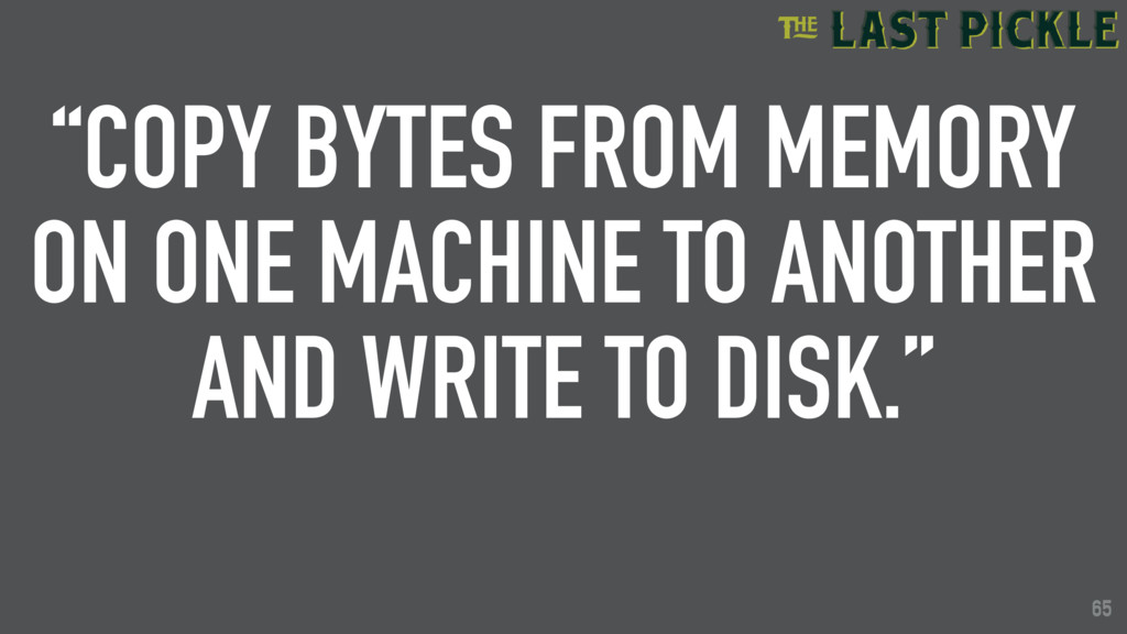 """65 """"COPY BYTES FROM MEMORY ON ONE MACHINE TO AN..."""