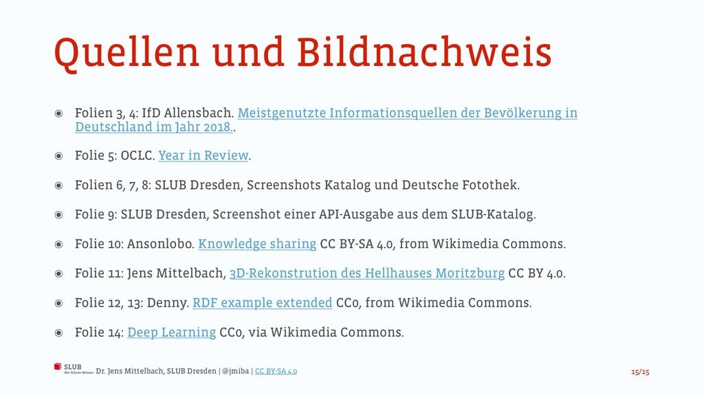 Quellen und Bildnachweis ๏ Folien 3, 4: IfD All...
