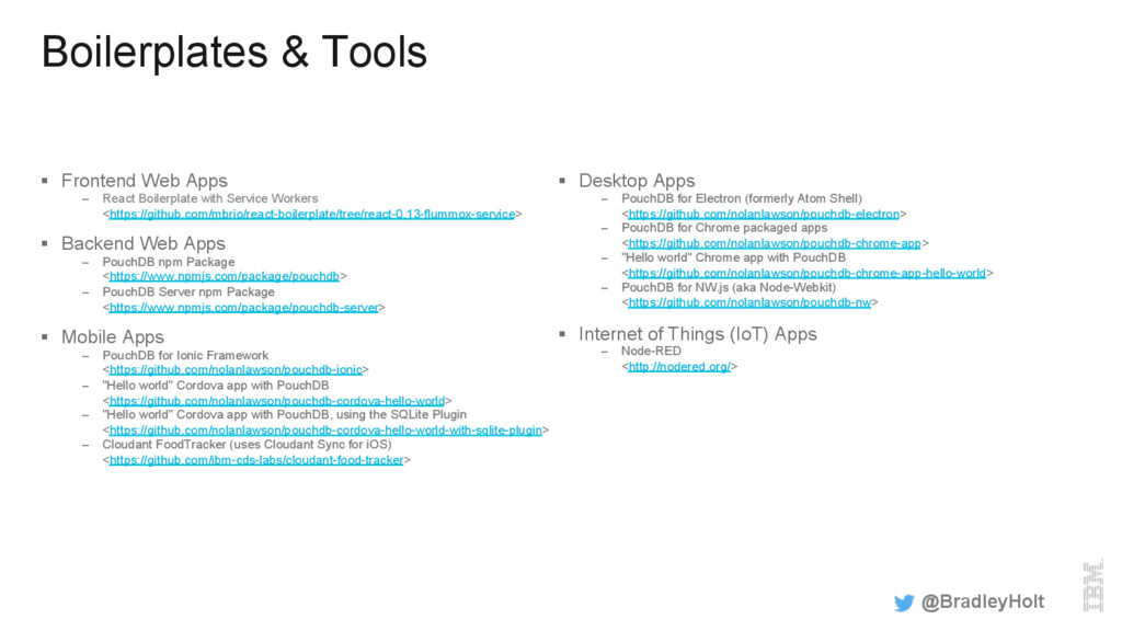 Boilerplates & Tools §  Frontend Web Apps –  Re...