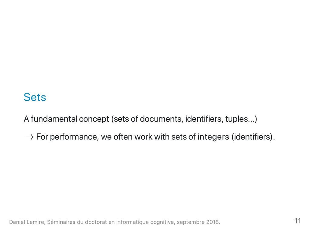 Sets A fundamental concept (sets of documents, ...