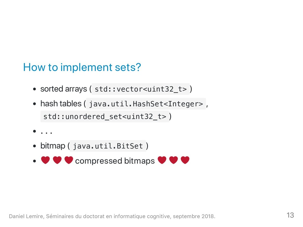 How to implement sets? sorted arrays ( s t d : ...