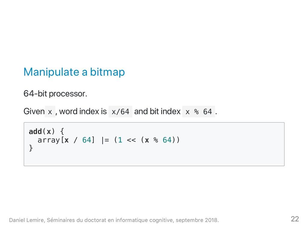 Manipulate a bitmap 64‑bit processor. Given x ,...