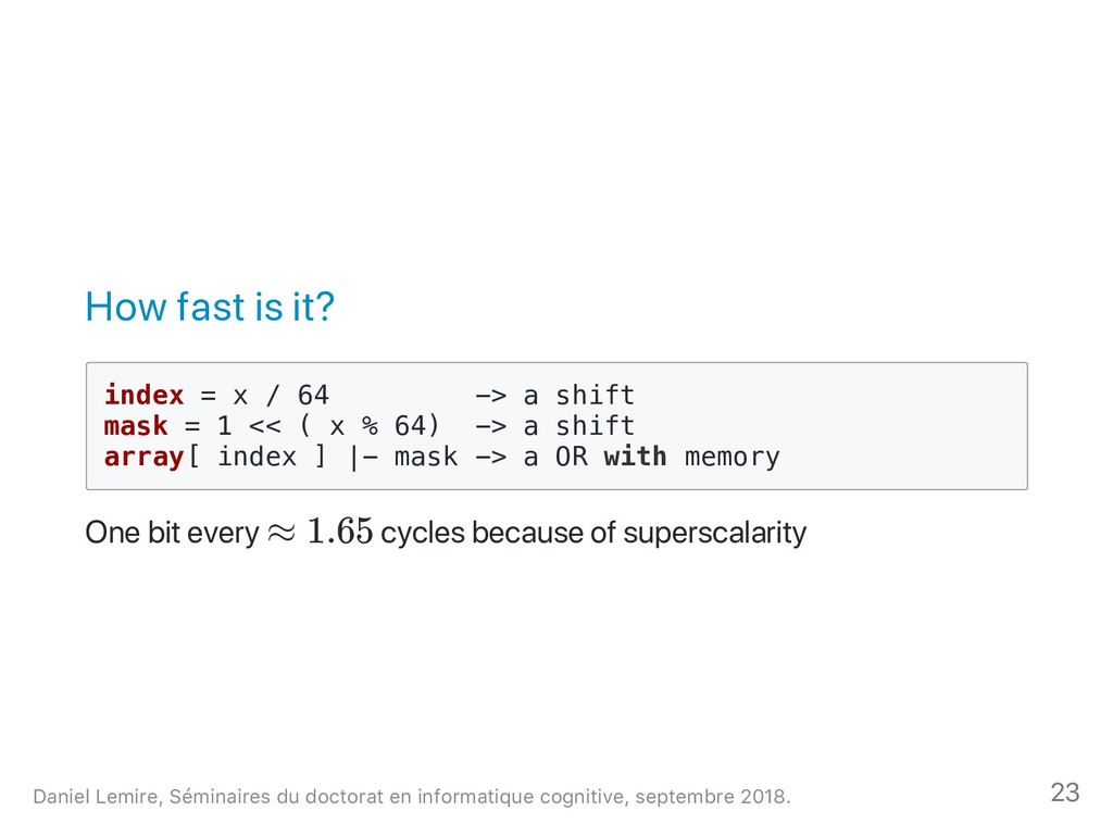 How fast is it? i n d e x = x / 6 4 - > a s h i...