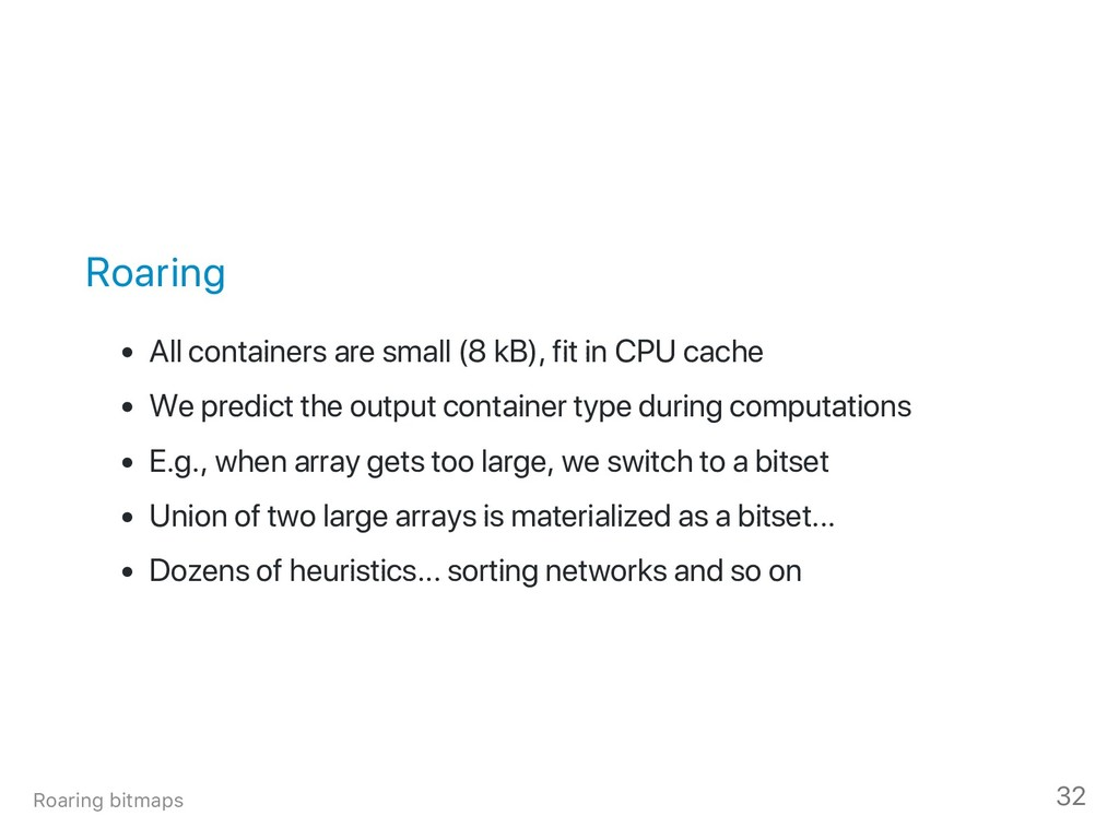 Roaring All containers are small (8 kB), fit in...