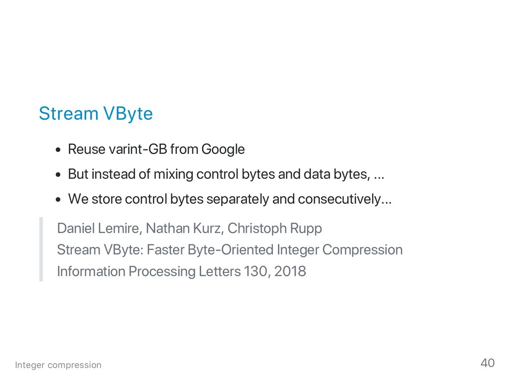 Stream VByte Reuse varint‑GB from Google But in...