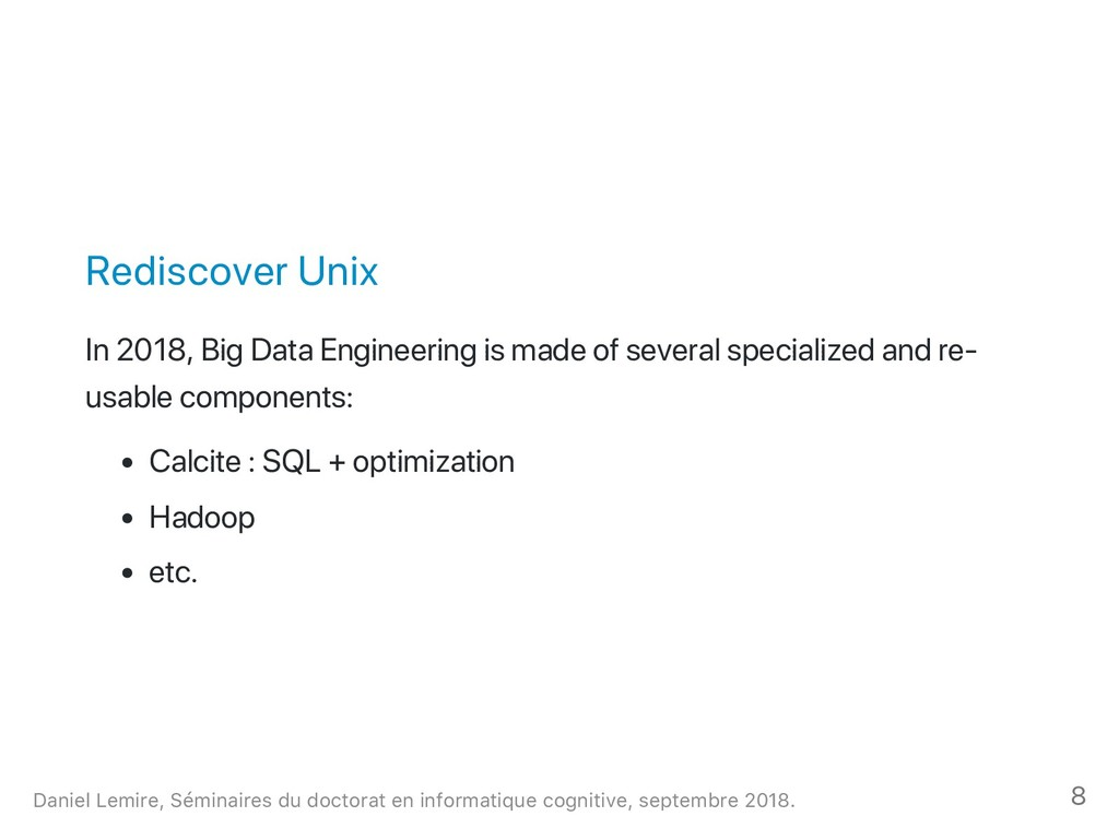Rediscover Unix In 2018, Big Data Engineering i...